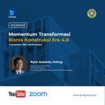 Momentum Transformasi Bisnis Konstruksi Era 4.0 – Universitas Narotama